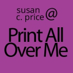 susan-c-price-online-store-print-all-over-me